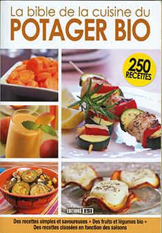 La bible de la cuisine du potager bio