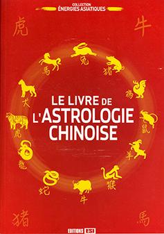 Le livre de l'alstrologie chinoise
