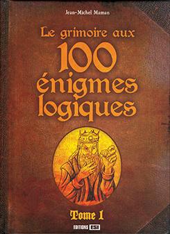 Le grimoire aux 100 énigmes logiques