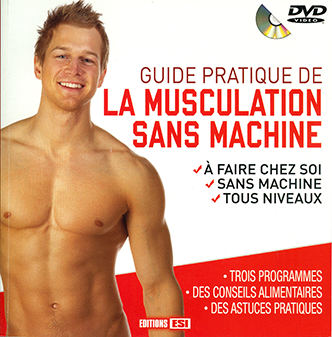 Guide pratique de la musculation sans machine